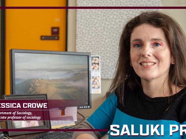 Saluki Pride: Jessica Crowe goes beyond the classroom to teach sociology